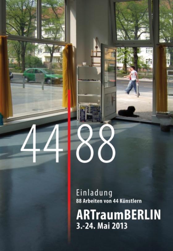 44 / 88 Ausstellung im ArtRaum Berlin - 3.-24.Mai 2013