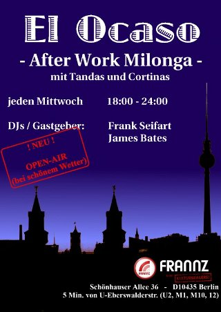 El Ocaso - After Work Milonga im FRANNZ CLUB