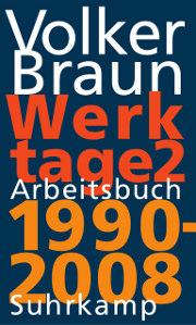 Volker Braun: Werktage 2