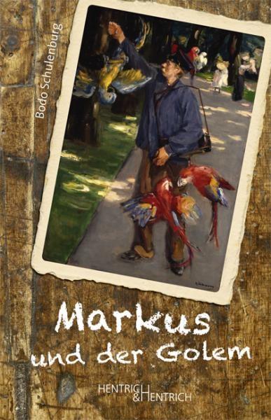 Bodo Schulenburg: Markus und der Golem  - Buchcover