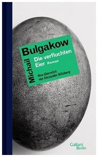 Michail Bulgakow: Verfluchte Eier