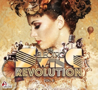 The Electro Swing Revolution Vol. 5