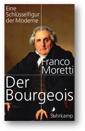 Franco Moretti: Der Bourgeois