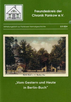 """""""Vom Gestern und Heute in Berlin-Buch"""""""