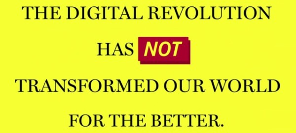 The Digital Revolution has not ...