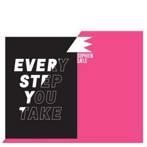 Every Step You Take - Sophiensäle
