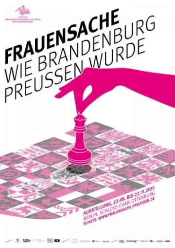 FRAUENSACHE - Wie Brandenburg Preussen wurde
