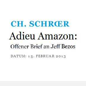 Adieu AMAZON - Offener Brief an Jeff Bezos - 15.2.2013