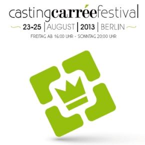 castingcarree festival 23.-25.8.2013