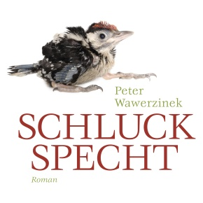 Peter Wawerzinek: Schluckspecht