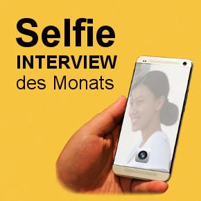 Selfie - Interview des Monats