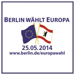 Berlin wählt Europa 25.05.2014
