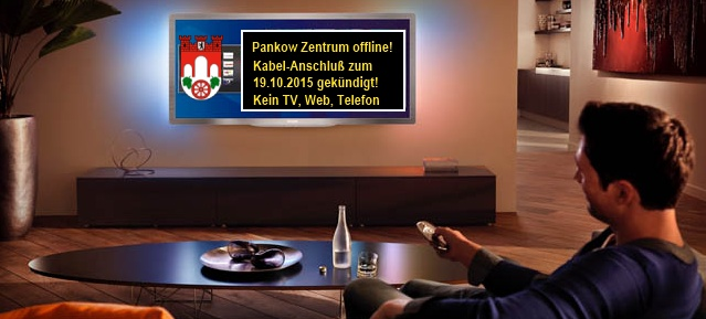 Kabel-TV ab 19.10.2015 offline in Pankow