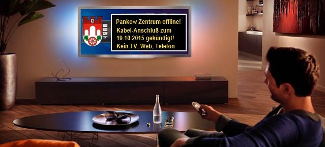 Kabel-TV ab 19.10.2015 offline in Pankow