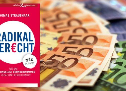 Thomas Straubhaar: RADIKAL GER€CHT