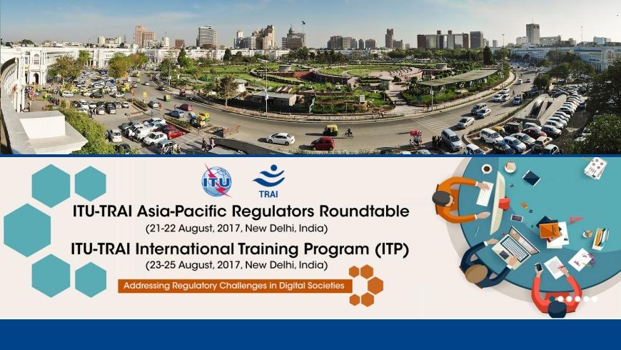 ITU-TRAI Asia-Pacific-Regulators Roundtable