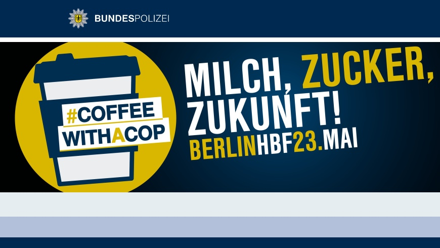 Aktion: COFFEE WITH A COP - Grafik: Bundespolizei
