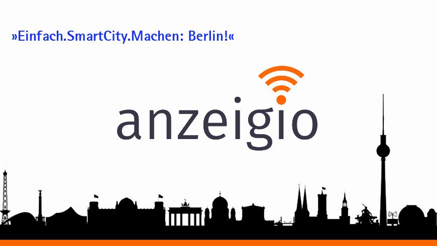 »Einfach.SmartCity.Machen: Berlin!« - Anzeigen mit intelligenten Optionen machen die Digitalisierung der Stadt & Region einfach*. Grafik: © anzeigio.de